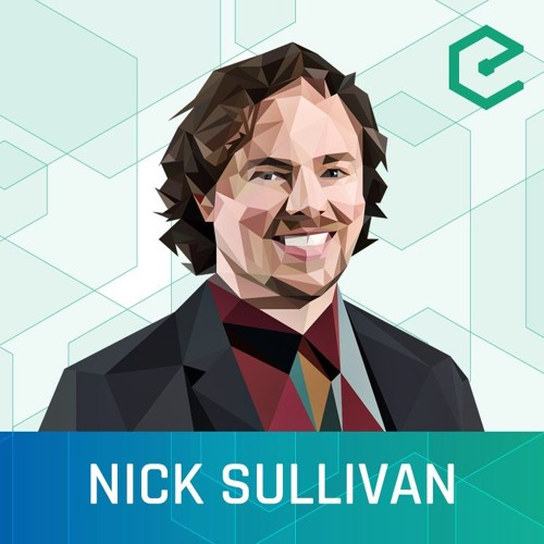 #264 Nick Sullivan: Cloudflare – The Internet's (De)centralized Security Blanket