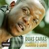 Duas Caras feat. Euridse Jeque - Agarra O Ouro
