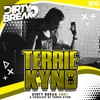 Dirty Break 001# Podcast By Terrie Kynd FREE DOWNLOAD