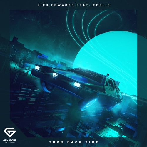 Rich Edwards feat. Emelie - Turn Back Time