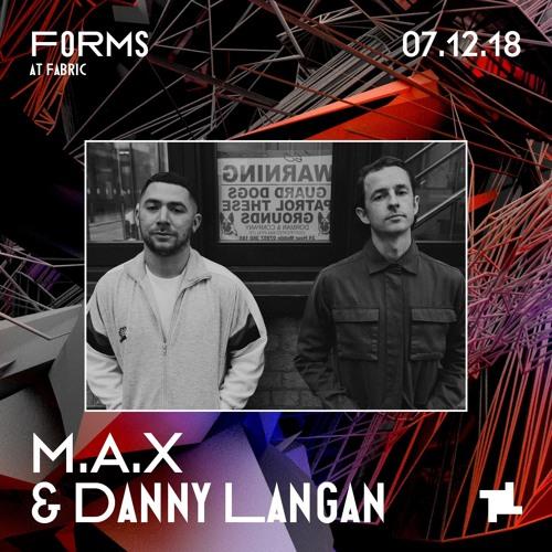 M.A.X & Danny Langan Forms Promo Mix