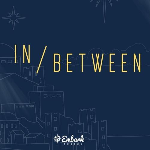 In-Between Sermon Series