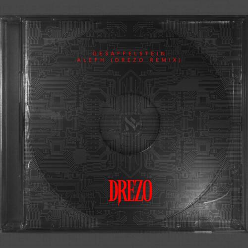 Gesaffelstein - Aleph (Drezo Remix)