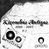 Kizombas Antigas V.1  ( 2000 - 2007 ) By Dj Nelasta