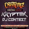 KRYPTEK PRESENTS: CRITICALZ CHRISTMAS CARNAGE 2018 WINNING DJ CONTEST ENTRY