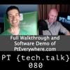 PT TechTalk 080 - Full Demo and Walkthrough of PtEverywhere.com
