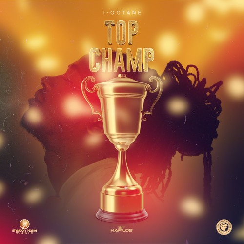 I-Octane Top Champ Instrumental 2019