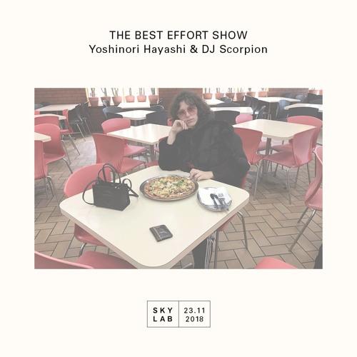 The Best Effort Show - Episode 7 (DJ Scorpion)