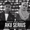 Tajul & Wany Hasrita - Aku Serius (Official Music