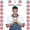 Bad Bunny - Te Quiero