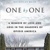 The Dr. Pat Show: Talk Radio to Thrive By!: One by One: A Memoir of Love and Loss in the Shadows of Opioid America with Nicholas Bush