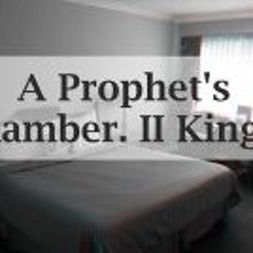 A Prophets Chamber. II King 4