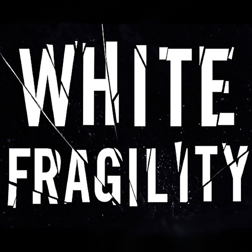 White Fragilty