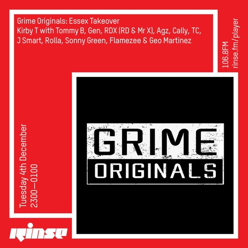 Grime Originals: Essex Takeover - Kirby T with Tommy B & more - 4th December 2018