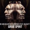 Armin Van Buuren Vs Vini Vici Feat. Hilight Tribe - Great Spirit (Extended Mix)[1]