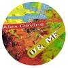 U & Me (feat. Alex Devine) (Stripped Tweak)