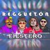 Reggaeton Fiestero Mix 2019