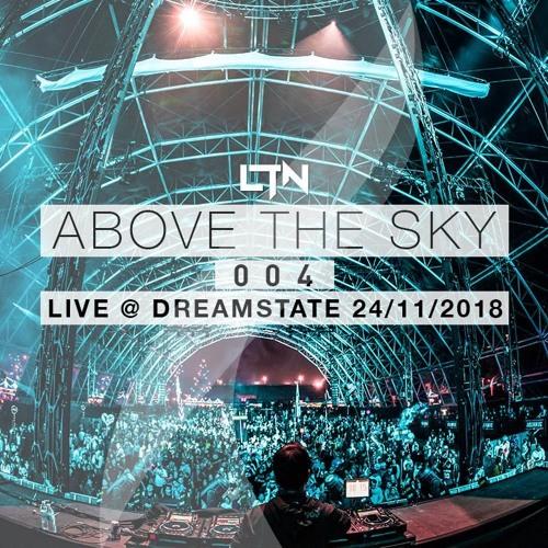 LTN LIVE @ DREAMSTATE SOCAL [24/12/2018]
