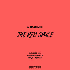 A. Rassevich - The Red Space (QRVZH Remix)