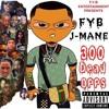 FYB J MANE - 300 DEAD OPPZ (OFFICIAL AUDIO)