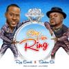 Give Her Ring ft. Shakar EL