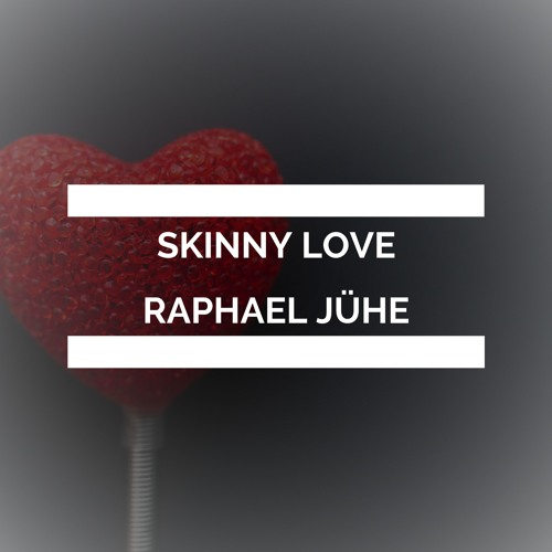 """Skinny Love"" - Birdy | Piano Cover by Raphael Jühe"
