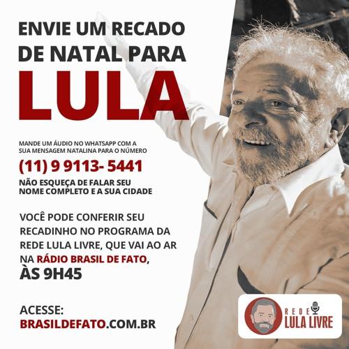 Confira a edição desta quarta-feira (5) da Rede Lula Livre