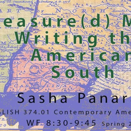 English 374.01 Treasure(d) Maps:  Writing the American South