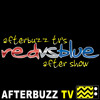 Download Red Vs. Blue S:13 | Miles Luna & Gray Haddock Guest on Episodes 1-8 | AfterBuzz TV AfterShow Mp3