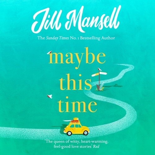 Maybe This Time by Jill Mansell, read by Imogen Church