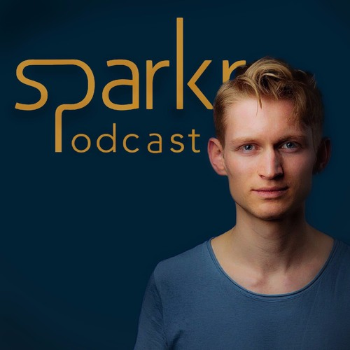 Sparkr Podcast #9 (EN): The Next Economy, Transforming Businesses and Lifelong Learning
