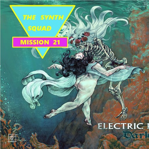 The Synth Squad Mission 21 : Electric Dragon