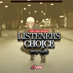 @DJNOREUK LISTENERS CHOICE MIX (@JOEY APPS EDITION)