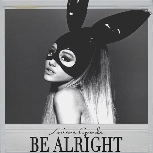 Ariana Grande - Be Alright (Novado Remix)