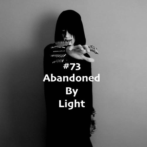 BresnixCast #73 - Abandoned By Light