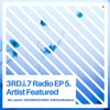 3rd.i.7 Radio EP5 FT SOL LACORE