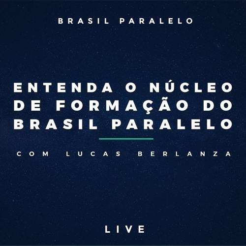 Entenda o Núcleo de Formação do Brasil Paralelo | com Lucas Berlanza