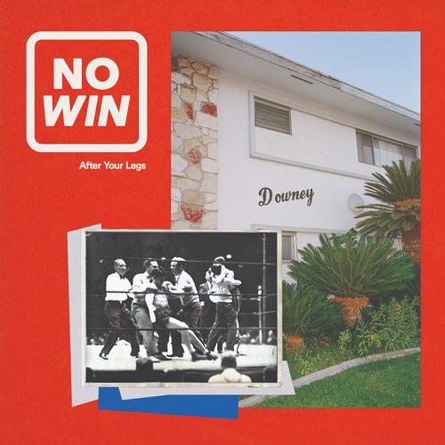 NO WIN - After Your Legs