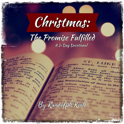 Christmas: The Promise Fulfilled Devotional