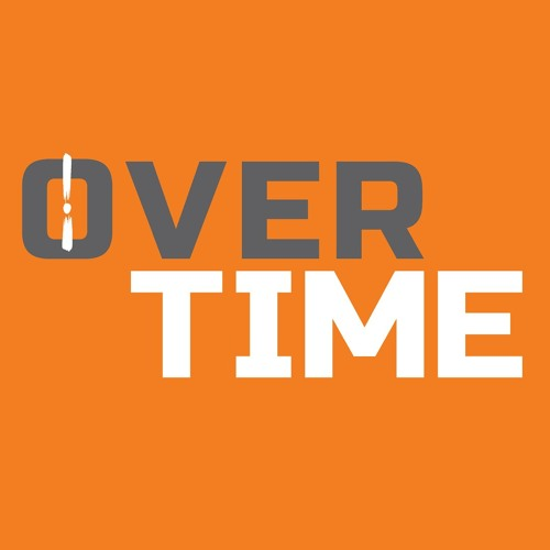 """Overtime the Podcast HR1: """"Listener Appreciation Day!"""" 12/5/18"""