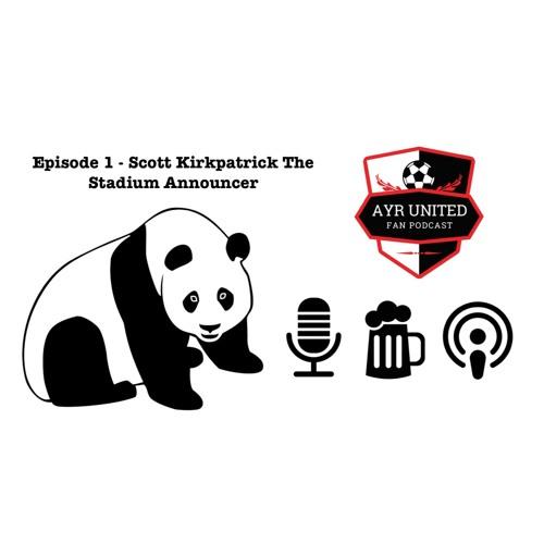 Episode 1 - Scott Kirkpatrick Stadium Announcer