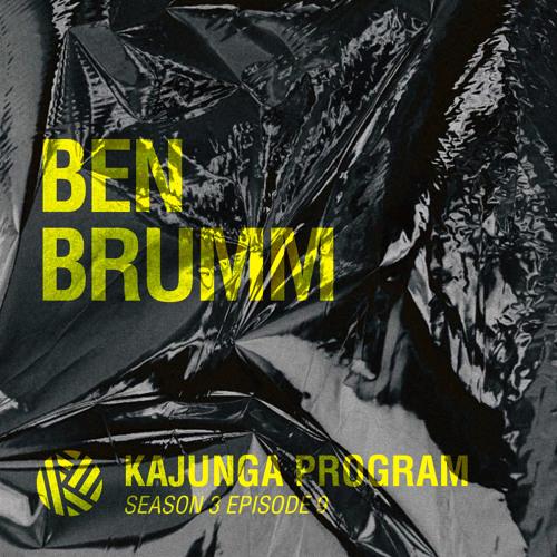 Kajunga Program SE.3 EP.9 - Ben Brumm