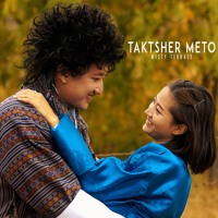 Taktsher Meto - Misty Terrace - Bhutanese Latest Song Artwork