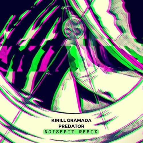 Predator (Noisepit Remix)