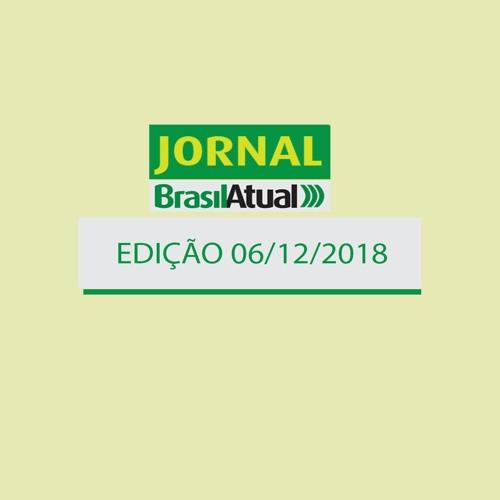 Jornal Brasil Atual, 06 de dezembro