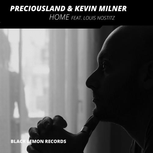 REMIX CONTEST: PreciousLand & Kevin Milner - Home