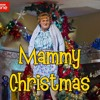 Mrs Brown's Boys: Daddy's  Song by Andy O'Callaghan - Clean Version