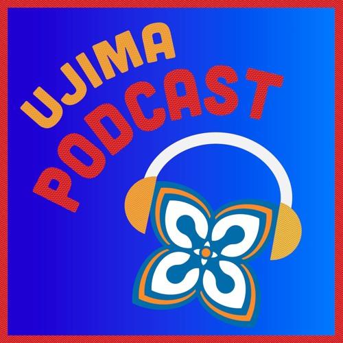 UJIMA PODCAST Episode 1 — Meet Ujima