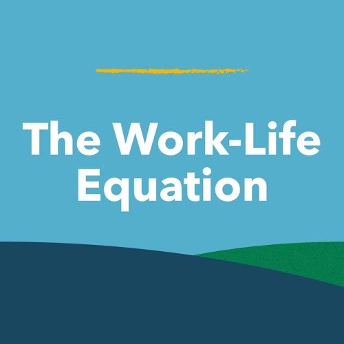 Ep. 20: Making Work and Life Fit