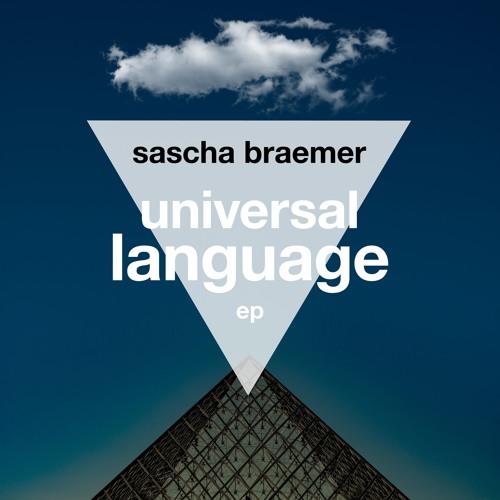 "Sascha Braemer - ""Universal Language"" (SC Snippet)"